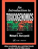 An Introduction to Toxicogenomics, , 0849313341