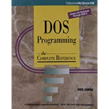 DOS Programming: The Complete Reference