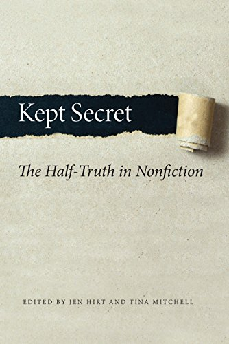 Download for free Kept Secret: The Half-Truth in Nonfiction
