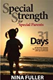 Special Strength for Special Parents, Nina Fuller, 0979809207