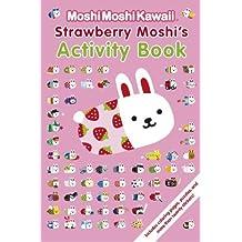 MoshiMoshiKawaii: Strawberry Princess Moshi's Activity Book by Mind Wave Inc. (2012-08-14)