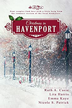 Christmas in Havenport (A Havenport Romance Novella Boxed Set) by [Casie, Ruth A., Harris, Lita, Kaye, Emma, Patrick, Nicole S.]