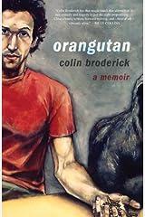 Orangutan: A Memoir Kindle Edition