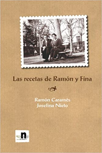 Las Recetas De Ramón Y Fina (Spanish Edition): Unknown: 9788489995772: Amazon.com: Books