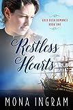 Restless Hearts: A San Francisco Gold Rush Romance (Gold Rush Romances Book 1)