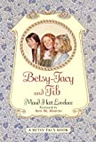 Betsy-Tacy And Tib (Turtleback School & Library Binding Edition) (Betsy-Tacy Books (Prebound))