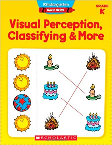 Book Visual Perception, Classifying and More, Grade K Kindergarten Basic Skills