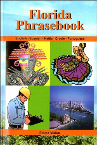 Florida Phrasebook (Multilingual Edition) (English, Spanish and French Edition)