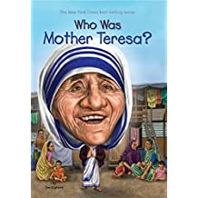 Who Was Mother Teresa? (Who Was...?)