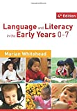 Language & Literacy in the Early Years 0-7 by Marian R Whitehead (2010-03-03)
