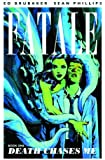 Fatale Volume 1: Death Chases Me TP.