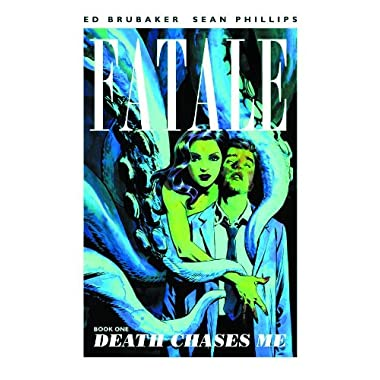 Fatale, Book 1: Death Chases Me