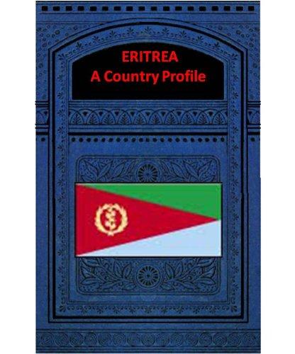 ERITREA A COUNTRY PROFILE