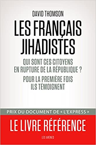 Amazon Fr Les Francais Jihadistes David Thomson Livres