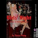 Girls' Night: A Tale of First Lesbian Sex | Tanya Tung