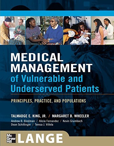 Medical Management of Vulnerable and Underserved Patients: Principles, Practice, and Populations by Talmadge E. King (2006-08-31)