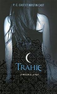 """Afficher """"Maison de la nuit (La) n° 2 Trahie"""""""