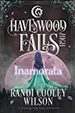 Inamorata (Havenwood Falls High Book 7)