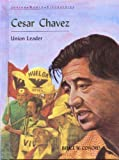 Cesar Chavez, Bruce W. Conord, 0791017575