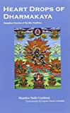Heart Drops of Dharmakaya, Shardza Tashi Gyaltsen, 1559391723