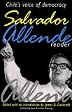 Salvador Allende Reader : Chile's Voice of