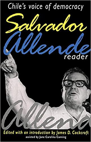 Salvador Allende Reader: Chiles Voice of Democracy: Amazon.es: Salvador Allende, Jane Carolina Canning, James Cockcroft: Libros en idiomas extranjeros