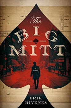 The Big Mitt (A Detective Harm Queen Novel Book 1) by [Rivenes, Erik]