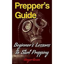 Prepper's Guide: Beginner's Lessons To Start Prepping