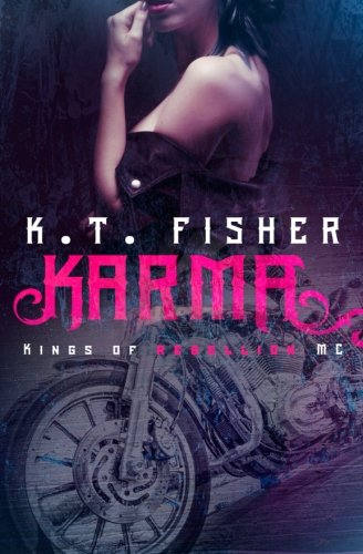 Read Online Karma (Kings of Rebellion MC) (Volume 1) PDF