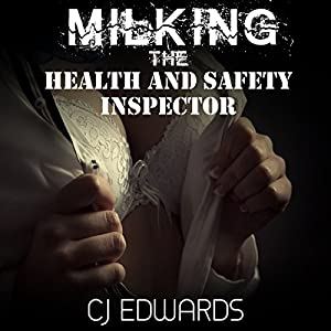 Milking the Health & Safety Inspector Audiobook