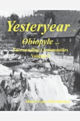 Yesteryear In Ohiopyle: And Surrounding Communities Paperback