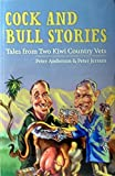 img - for Cock And Bull Stories: Tales From Two Kiwi Country Vets book / textbook / text book