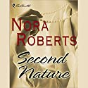Second Nature Audiobook by Nora Roberts Narrated by Allison Fraser