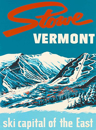 Stowe Vermont ski capital of the East Vintage United States of America Travel Adventure Advertisement Souvenir Art Poster Print. Measures 10 x 13.5 inches