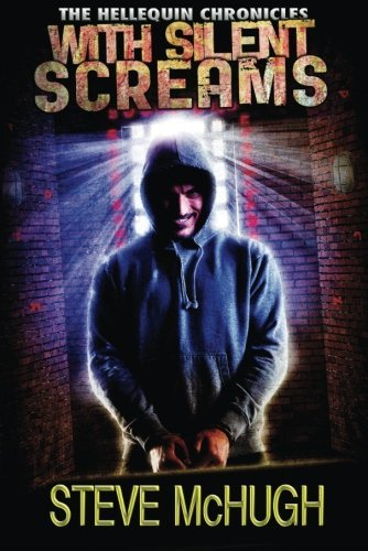 With Silent Screams (The Hellequin Chronicles Book 3)