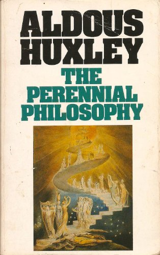 The Perennial Philosophy (Flamingo Modern Classics)