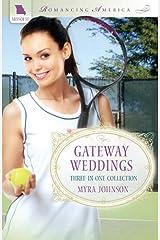 Gateway Weddings (Romancing America) Paperback