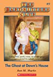 Front cover for the book The Ghost at Dawn's House (Baby-Sitters Club) by Ann M. Martin