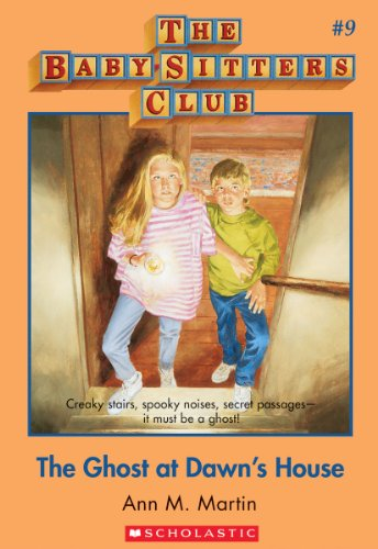 The Ghost at Dawn's House (Baby-Sitters Club)
