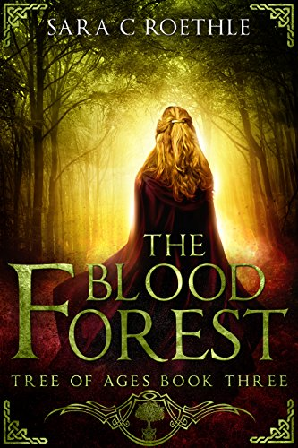 (The Blood Forest (The Tree of Ages Series Book 3))