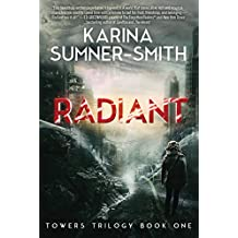Radiant: Towers Trilogy Book One