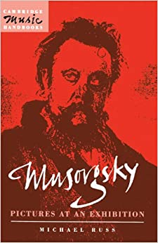 Musorgsky: Pictures at an Exhibition (Cambridge Music Handbooks)