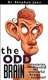 The Odd Brain, Stephen Juan, 0740761595