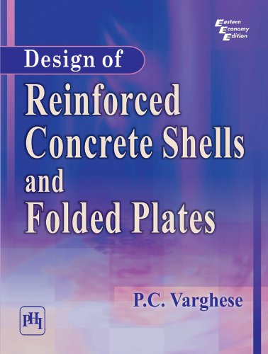 Reinforced Shell - Design of Reinforced Concrete Shells and Folded Plates