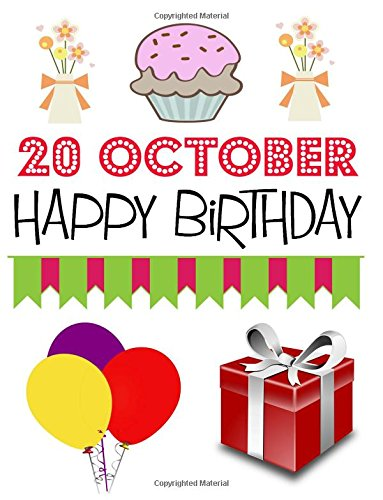 Read Online 20 October Happy Birthday: (8.5x11 inch) (145 pages) Half Blank Half Lined Journal to Write In, 20 October Birthday Gift Personal Diary, Get Super Creative pdf epub