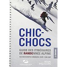 CHIC-CHOCS, ITINÉRAIRES DE RANDONNÉE ALPINE AU QUÉBEC 2E ÉD.