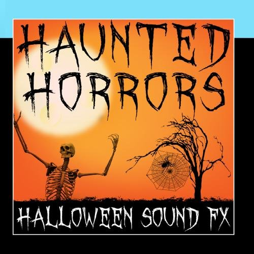 Haunted Horrors (Halloween Sound -