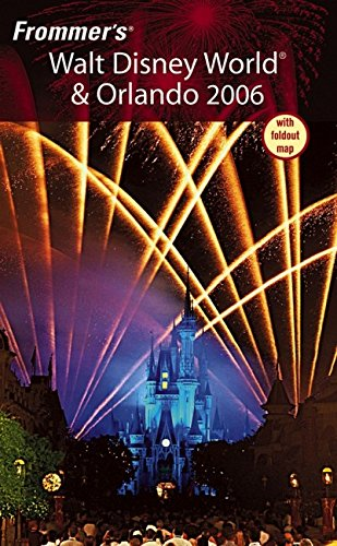 Frommer's Walt Disney World & Orlando 2006 (Frommer's Complete Guides) ebook