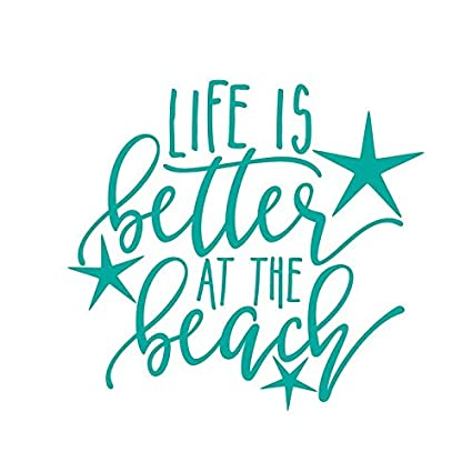 485330afd8 Amazon.com: ND021T Life Is Better At The Beach Decal Sticker | 5.5-Inches  By 5.1-Inches | Premium Quality Teal Vinyl: Automotive