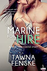 Marine for Hire (Entangled Lovestruck) (Front and Center series Book 1)
